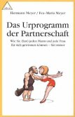 Das Urprogramm der Partnerschaft