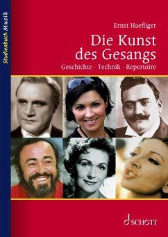 Die Kunst des Gesangs - Haefliger, Ernst
