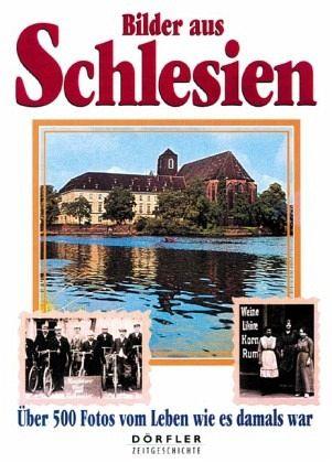 Bilder aus Schlesien - Schwarz, Wolfgang