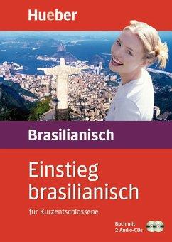 Einstieg brasilianisch für Kurzentschlossene. Inkl. 2 CDs - Kahrsch, Vania; Stucke, Cordula