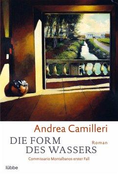 Die Form des Wassers / Commissario Montalbano Bd.1 - Camilleri, Andrea