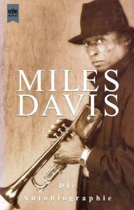 Miles Davis, die Autobiographie - Davis, Miles