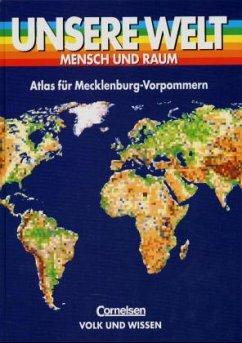 Unsere Welt. Atlas für Mecklenburg-Vorpommern