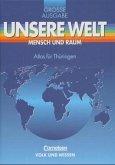 Atlas für Thüringen / Unsere Welt, Mensch und Raum, Große Ausgabe
