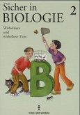 Sicher in Biologie 2. Wirbeltiere und wirbellose Tiere