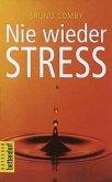 Nie wieder Streß