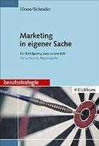 Marketing in eigener Sache - Hesse, Jürgen; Schrader, Hans Chr.