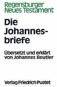 Die Johannesbriefe - Wikenhauser, Alfred / Kuss, Otto (Begr.)