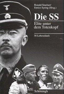 Die SS - Smelser, Ronald / Syring, Enrico (Hgg.)