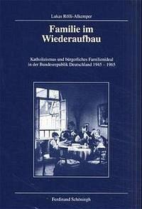 Familie im Wiederaufbau - Rölli-Alkemper, Lukas