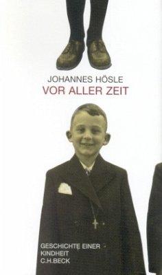 Vor aller Zeit - Hösle, Johannes