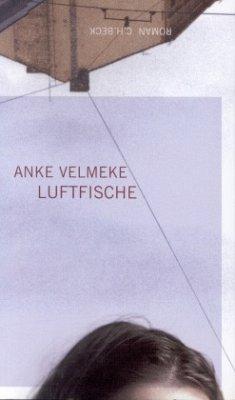 Luftfische - Velmeke, Anke