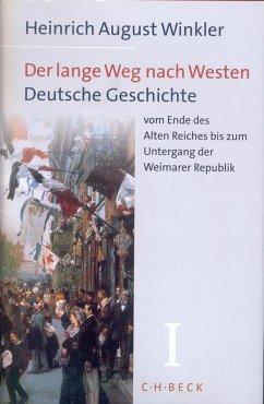 Der lange Weg nach Westen. - Winkler, Heinrich August