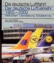 Der deutsche Luftverkehr 1955 - 2000 - Seifert, Karl-Dieter