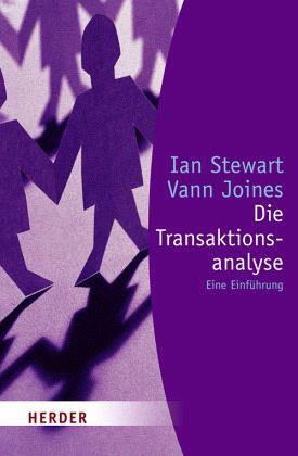 Die Transaktionsanalyse - Stewart, Ian; Joines, Vann
