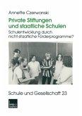 Private Stiftungen und staatliche Schulen
