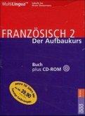 Französisch 2. Francais Deux, Buch m. CD-ROM