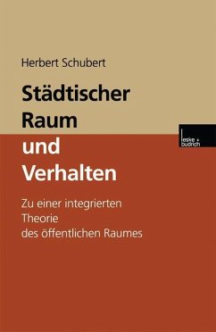 Städtischer Raum und Verhalten - Schubert, Herbert