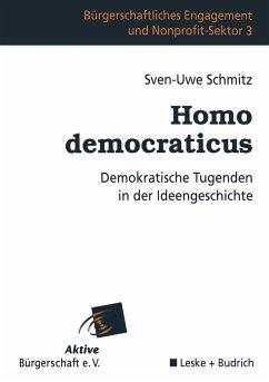 Homo democraticus - Schmitz, Sven-Uwe