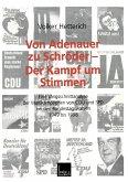 Von Adenauer zu Schröder - Der Kampf um Stimmen