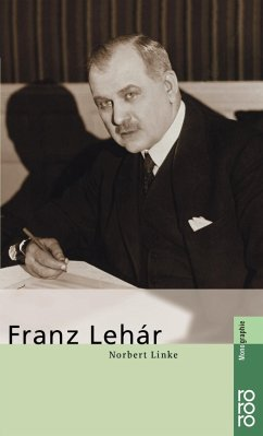 Franz Lehar - Linke, Norbert