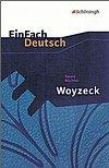 Woyzeck: Drama. EinFach Deutsch Textausgaben - Büchner, Georg