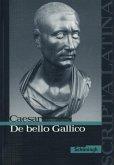 De bello Gallico. Ausgewählte Texte