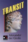 Transit 01. Alexander der Grosse