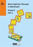 Meine täglichen Übungen in Mathematik Klasse 8 Heft 3