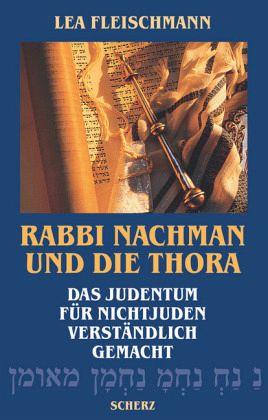 Rabbi Nachman und die Thora - Fleischmann, Lea
