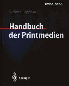 Handbuch der Printmedien - Kipphan, Helmut (Hrsg.)