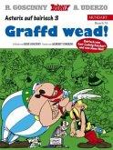 Graffd wead!; Streit um Asterix / Asterix Bd.15 (bairische Ausgabe)