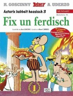 Fix un ferdisch; Asterix bei den olympischen Sp...