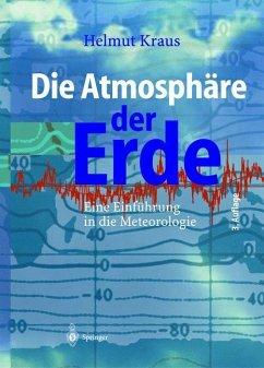 Die Atmosphäre der Erde - Kraus, Helmut