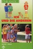 Ethik. Klasse 3. Rheinland-Pfalz, Sachsen-Anhalt, Thüringen