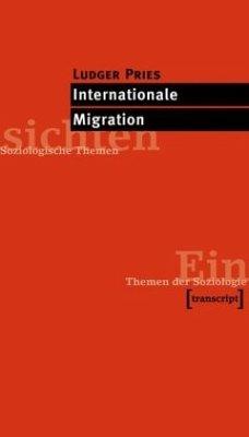 Internationale Migration - Pries, Ludger