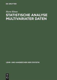 Statistische Analyse multivariater Daten - Rinne, Horst