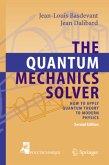 The Quantum Mechanics Solver