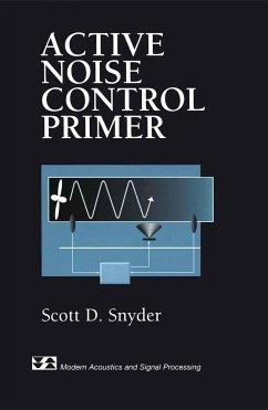 Active Noise Control Primer - Snyder, Scott D.