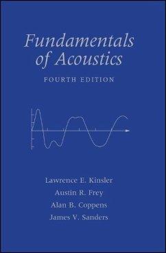 Fundamentals of Acoustics - Kinsler, Lawrence E.;Frey, Austin R.;Coppens, Alan B.