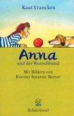 Anna und der Wunschhund