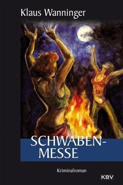 Schwaben-Messe / Kommissar Braig Bd.2 - Wanninger, Klaus