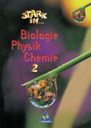 Stark in Biologie, Physik, Chemie 2. Schülerband Bd.2