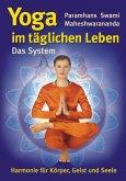 Das System 'Yoga im täglichen Leben'
