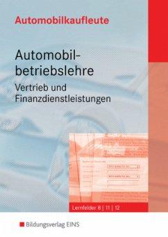 Automobilkaufleute - Automobilbetriebslehre Vertrieb und Finanzdienstleistungen. Set