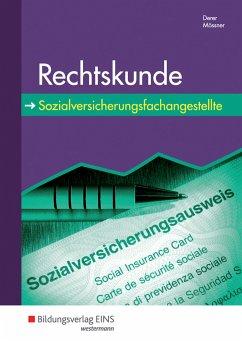 Rechtskunde für Sozialversicherungsfachangestellte - Derer, Sylvia; Mössner, Roland