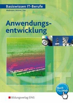 Anwendungsentwicklung - Bleßmann, Jörg; Büttner, Artur; Dax, Erwin