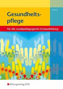 Gesundheitspflege. Lehr-/Fachbuch - Reinsch, Silke