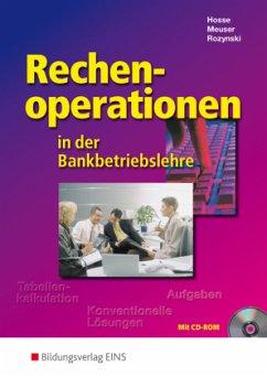 Rechenoperationen in der Bankbetriebslehre. Lehrbuch - Hosse, Regine; Meuser, Peter; Rozynski, Herbert