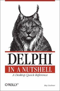 Delphi in a Nutshell - Lischner, Ray